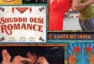 Shuddh Desi Romance (2013) DVD Releases