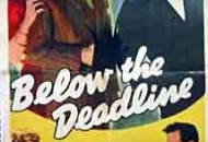 Below the Deadline (1946) DVD Releases